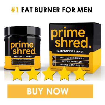 Buy Prime shred fat burner for men